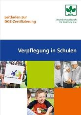 Cover des Leitfaden zur DGE-Zertifizierung Verpflegung in Schulen